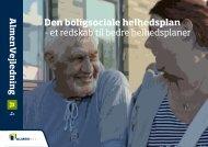 AlmenVejledning A4: Den boligsociale helhedsplan - AlmenNet