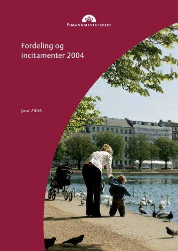 Fordeling og incitamenter 2004 - Finansministeriet