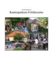 Udviklingsplan for: - Kantorparkens Fritidscenter