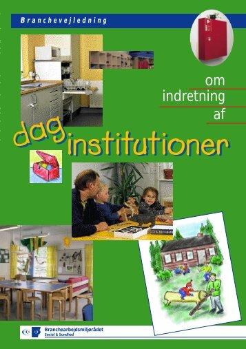 Vejl. om indretning af daginstitutioner