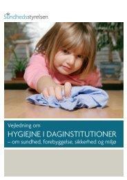Vejledning om hygiejne i daginstitutioner - Sundhedsstyrelsen