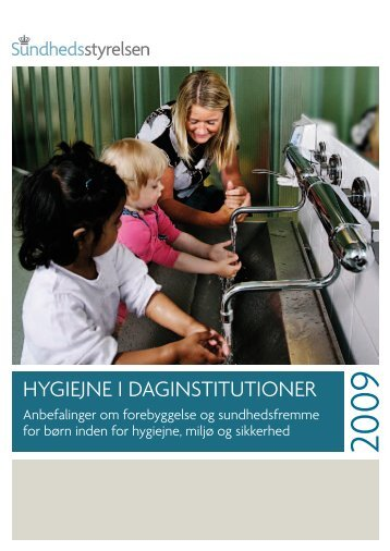 Hygiejne i Daginstitutioner 2009 - Sundhedsstyrelsen