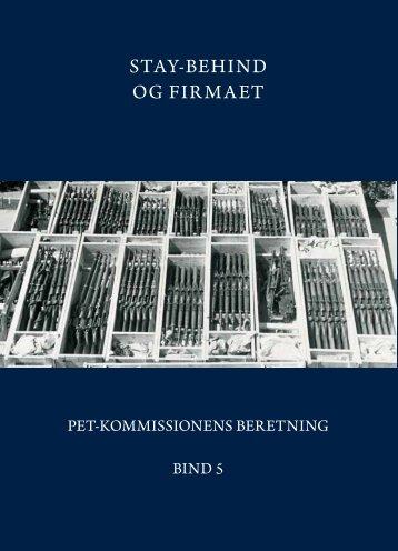 STAY-BEHIND OG FIRMAET - PET-kommissions beretning