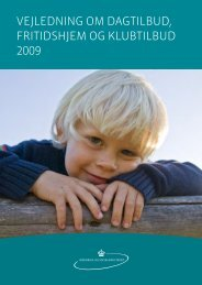 vejledning om dagtilbud, fritidshjem og klubtilbud 2009