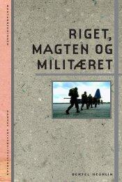 Riget, magten og militæret - Aarhus Universitetsforlag