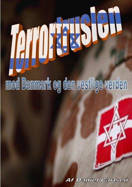 Terrortruslen mod Danmark og den vestlige verden - Danskernes Parti