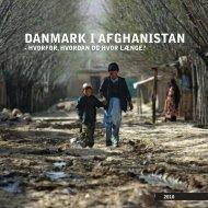 Danmark i Afghanistan - hvorfor, hvordan og hvor længe?