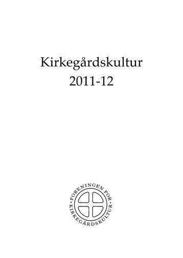 Kirkegårdskultur 2011-12 - Foreningen for Kirkegårdskultur