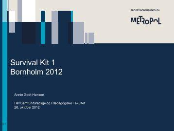 Survival Kit 1 Bornholm 2012 - Uddannelse Til Alle