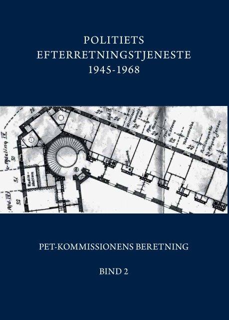 politiets efterretningstjeneste 1945-1968 - PET-kommissions beretning
