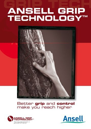 Ansell Grip TechnologyTM - Ansell Healthcare Europe