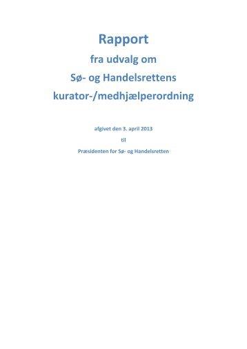 Rapport om kurator-/medhjælperordningen ved Sø ... - Domstolene