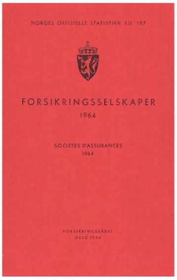 Forsikringsselskaper 1964 - Statistisk sentralbyrå