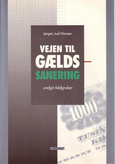 """""""Vejen til Gældssanering"""" (2001) - Jørgen Juel Hansen"""