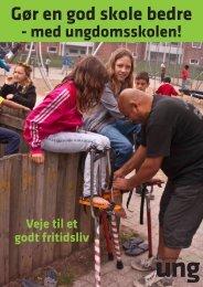 Gør en god skole bedre - Ungdomsskoleforeningen