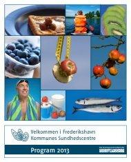 Sundhedscentrenes program for 2013 - Frederikshavn Kommune
