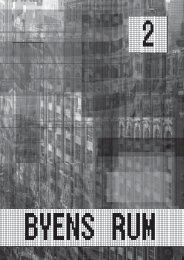 Byens rum 2 - OM BYENS RUM