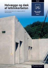 Helvægge og dæk af letklinkerbeton - Dansk Beton