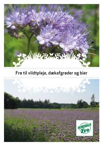 Frø til vildtpleje, dækafgrøder og bier