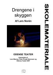 Drengene i skyggen - Odense Teater