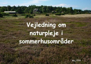 Vejledning om naturpleje i sommerhusområder - Odsherred Kommune