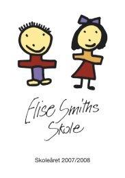 Hent skoleprogram 2007 - Elise Smiths Skole