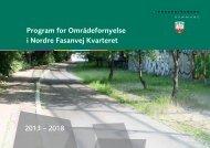 Program for Områdefornyelse i Nordre Fasanvej Kvarteret 2013 ...