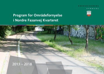 Program for Områdefornyelse i Nordre Fasanvej Kvarteret 2013 ...