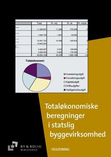 Totaløkonomiske beregninger i statslig ... - Erhvervsstyrelsen