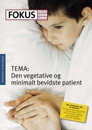 TEMA: Den vegetative og minimalt bevidste patient - Servicestyrelsen