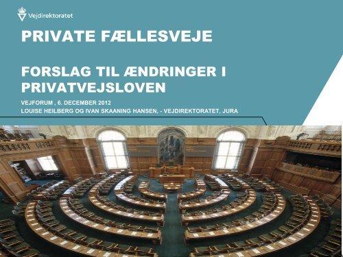 Private fællesveje forslag til ændringer i privatvejsloven ...