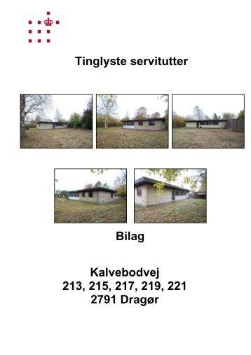 Tinglyste servitutter Bilag Kalvebodvej 213, 215, 217, 219, 221 2791 Dragør