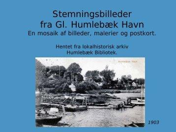 STEMNINGSBILLEDER FRA GL. HUMLEBÆK HAVN..(PDF-fil)