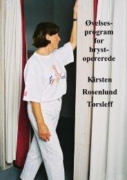 Øvelses- program for bryst- opererede Kirsten ... - Kirsten Toersleff