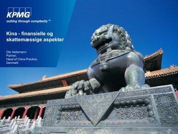 KPMG, Kina - finansielle og skattemæssige ... - Dansk Erhverv