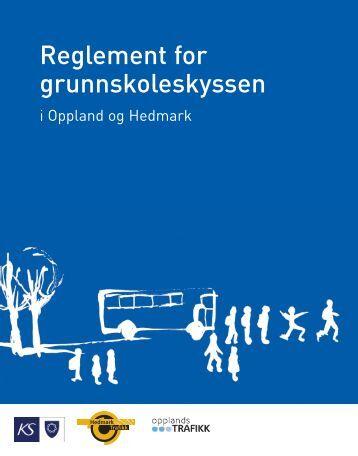 Reglement for Oppland og Hedmark - Opplandstrafikk