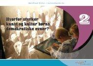 kapitel 2 · Hvorfor styrker kunst og kultur børns demokratiske evner?