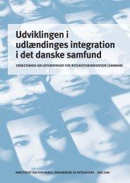 Udviklingen i udlændinges integration i det danske ... - Ny i Danmark