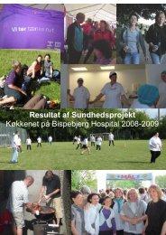 Resultat af Sundhedsprojekt Køkkenet på Bispebjerg Hospital 2008 ...
