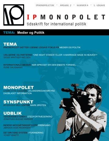 Medier og Politik - IPmonopolet