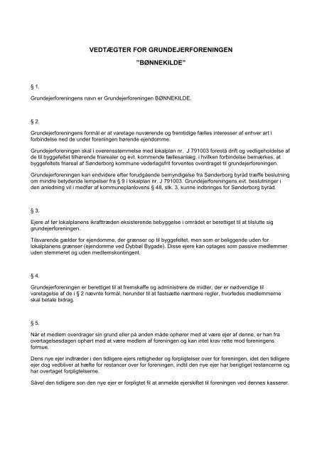 """VEDTÆGTER FOR GRUNDEJERFORENINGEN """"BØNNEKILDE"""""""