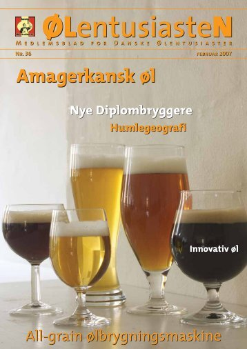 Ølentusiasten nr. 36, Amagerkansk øl (Februar ... - Amager Bryghus