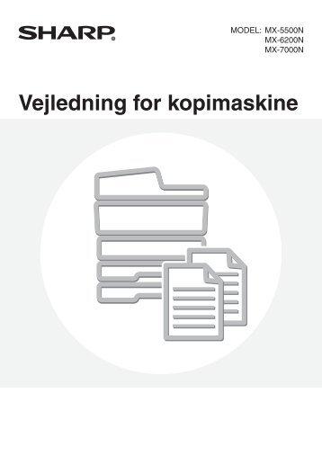 MX-5500N/6200N/7000N Operation-Manual Copier DK - Sharp