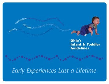 Early Experiences Last a Lifetime - Ohio Department of Job and ...