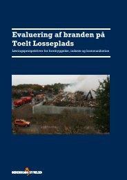 Evaluering af branden på Toelt Losseplads - Beredskabsstyrelsen