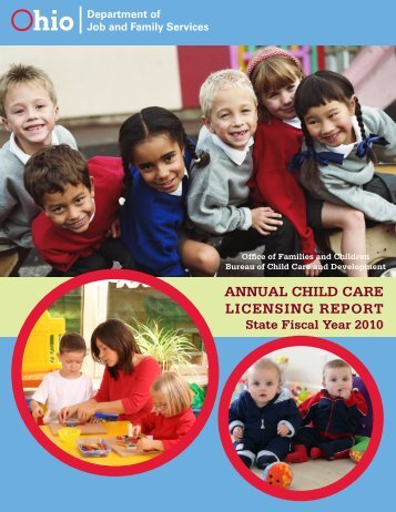 annual child care licensing report - Ohio Department of Job and ...