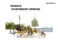 FREDERICIA EN FÆSTNINGSBY I UDVIKLING - Kollision