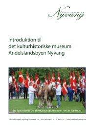 Introduktion til det kulturhistoriske museum Andelslandsbyen Nyvang