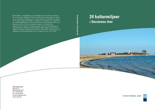 24 kulturmiljøer i Storstrøms Amt - Åbne Samlinger