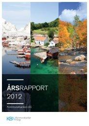 Les årsrapporten 2012 her (pdf) - Kommunalbanken